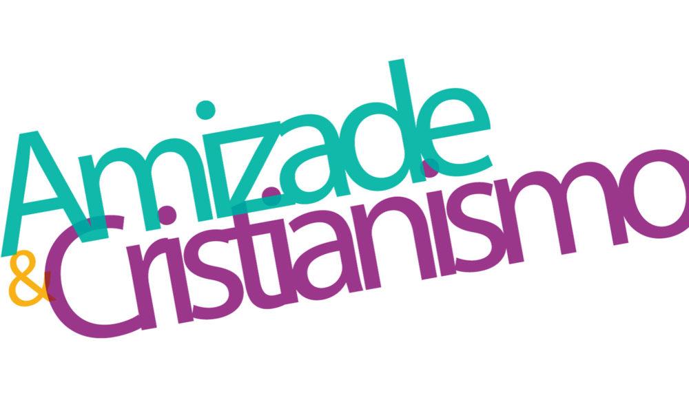 Amizade & Cristianismo